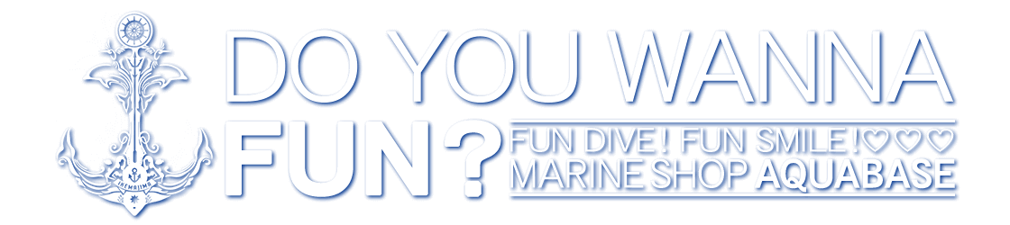 DO YOU WANNA FUN? MARINESHOPAQUABASE